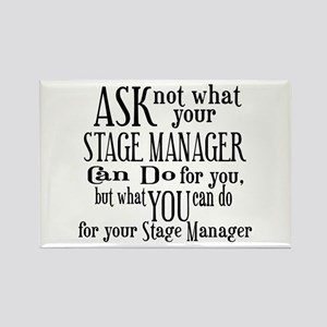 Ask Not Stage Manager Rectangle Magnet