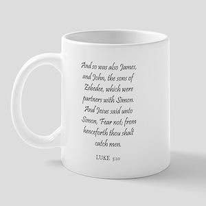 LUKE  5:10 Mug