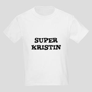 Super Kristin Kids T-Shirt