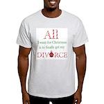 Christmas Divorce Light T-Shirt