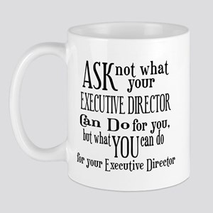 Ask Not Executive Director Mug