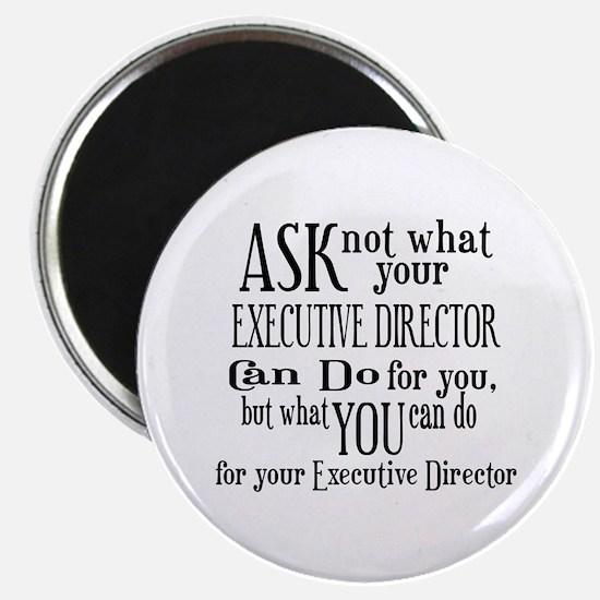 Ask Not Executive Director Magnet