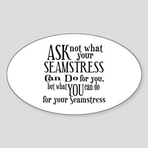 Ask Not Seamstress Oval Sticker