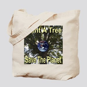 Plant A Tree Save The Planet Tote Bag
