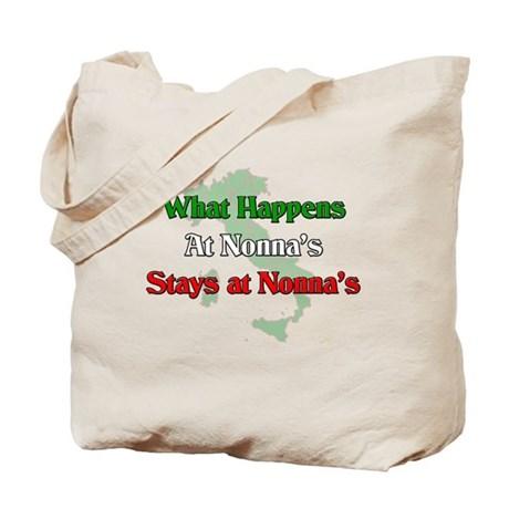 What Happens at Nonna's Stays at Nonna's Tote Bag