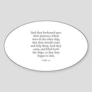 LUKE 5:7 Oval Sticker