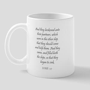 LUKE  5:7 Mug