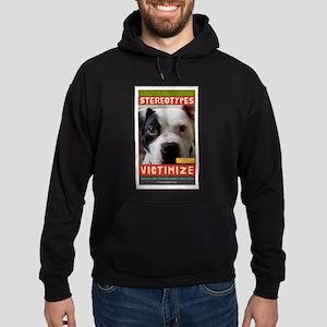 Stereotypes Victimize Hoodie (dark)