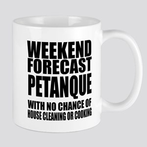 Weekend Forecast Petanque Sports 11 oz Ceramic Mug