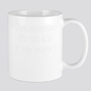 Seinfeld Quote - Its Not A Lie If You Believe Mugs