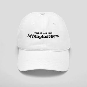 Bark for Affenpinschers Cap