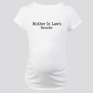 Mother In Law is my favorit Maternity T-Shirt
