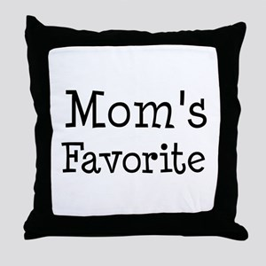 Mom is my favorite Throw Pillow