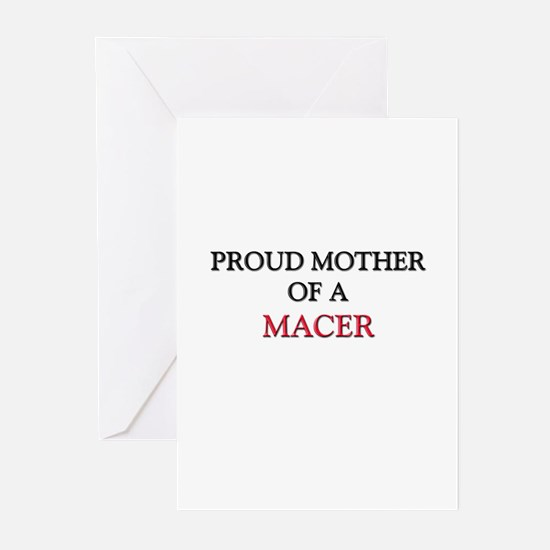 Proud Mother Of A MACER Greeting Cards (Pk of 10)