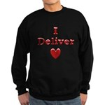 Deliver Love in This Sweatshirt (dark)