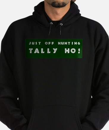 Tally Ho! Get the Hoodie (dark)