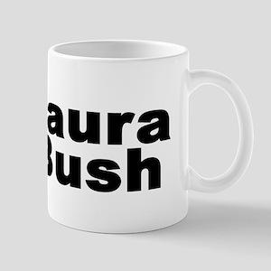 I Love Laura Bush Mug
