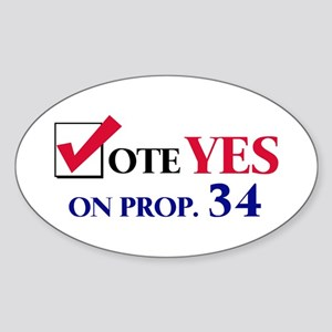 Vote YES on Prop 34 Oval Sticker