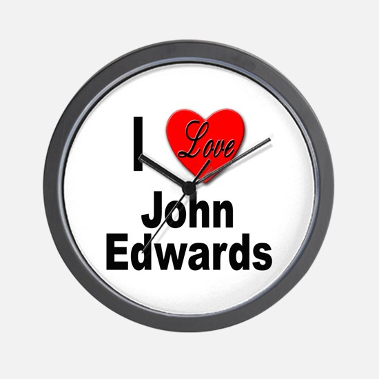 I Love John Edwards Wall Clock