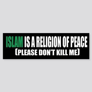 Islam Religion of Peace Bumper Sticker