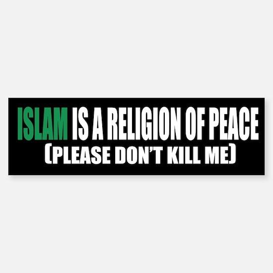 Islam Religion of Peace Bumper Bumper Bumper Sticker