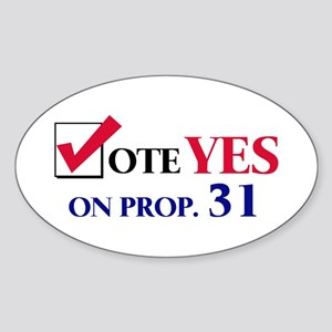 Vote YES on Prop 31 Oval Sticker