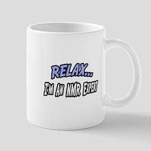 """""""Relax...NMR Expert"""" Mug"""