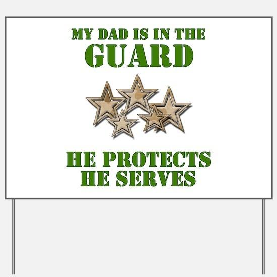 National Guard Dad Yard Sign