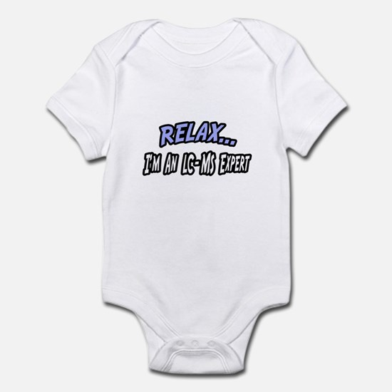 """Relax..LC-MS Expert"" Infant Bodysuit"