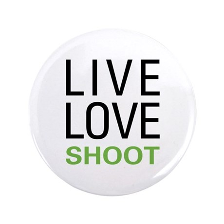 """Live Love Shoot 3.5"""" Button (100 pack)"""