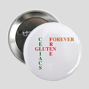 "Celiacs Gluten Free Forever 2.25"" Button"