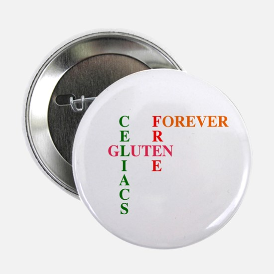 "Celiacs Gluten Free Forever 2.25"" Button"