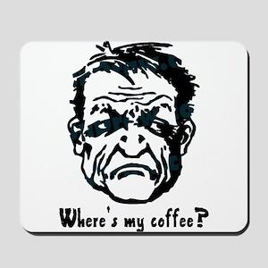 Where's my coffee? Mousepad