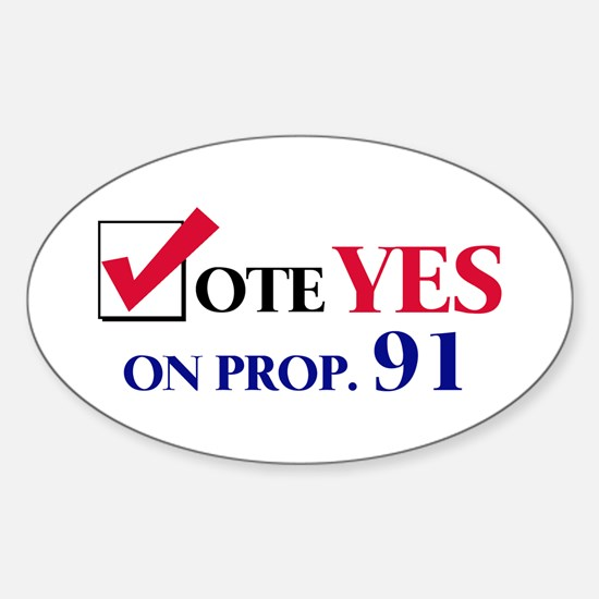 Vote YES on Prop 91 Oval Decal