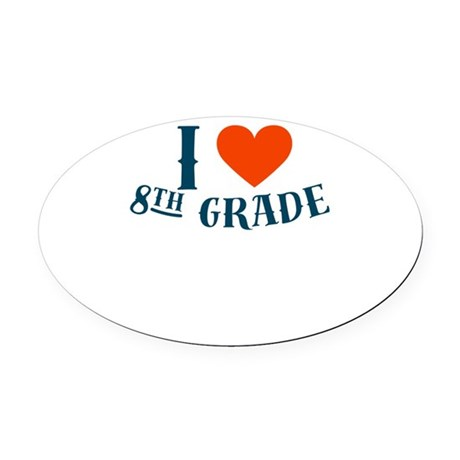 I Heart 8th Grade Love School Unif Oval Car Magnet by