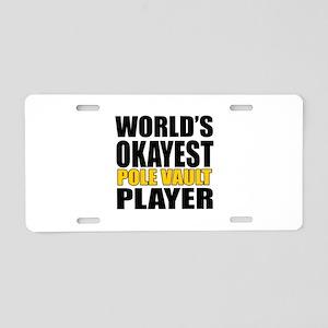 Worlds Okayest Pole vault P Aluminum License Plate