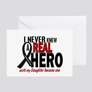 Never Knew A Hero 2 MELANOMA (Daughter) Greeting C