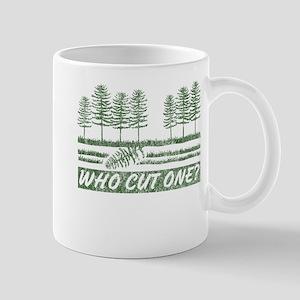 Who Cut One Mug