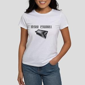 More Cowbell Women's T-Shirt