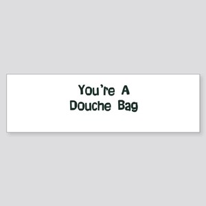 Douche Bag Bumper Sticker