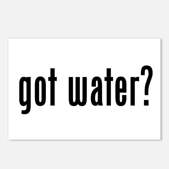 got water? Postcards (Package of 8)