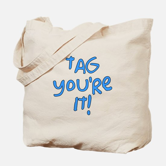 tag you're it! Tote Bag