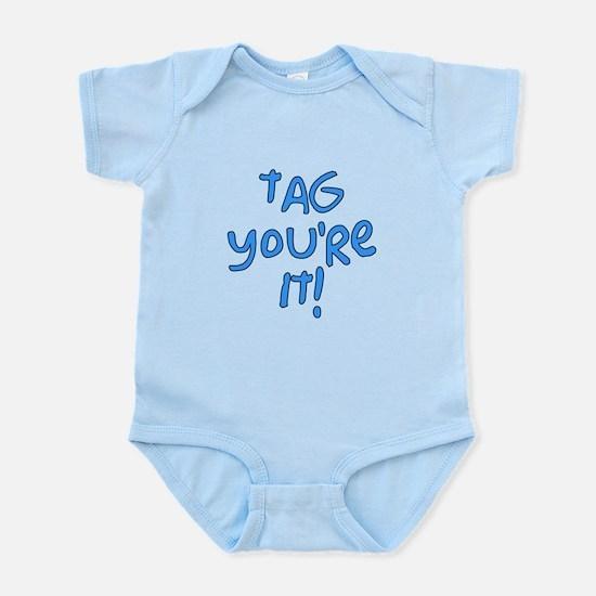 tag you're it! Infant Bodysuit