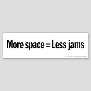 Less Jams Bumper Sticker