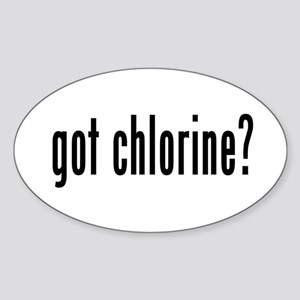 got chlorine? Oval Sticker