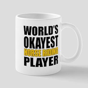 Worlds Okayest Horse Riding Play 11 oz Ceramic Mug