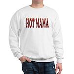 Hot Mama Sweatshirt