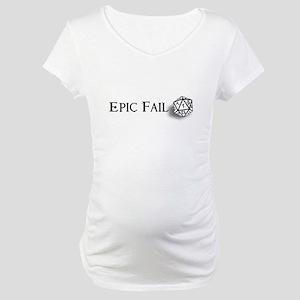 Epic Fail d20 Maternity T-Shirt