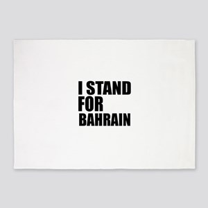 I Stand For Bahrain 5'x7'Area Rug