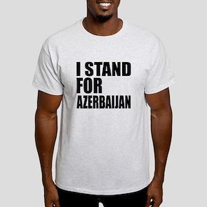 I Stand For Azerbaijan Light T-Shirt